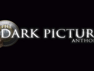 The Dark Pictures: BANDAI NAMCO annuncia la nuova serie horror