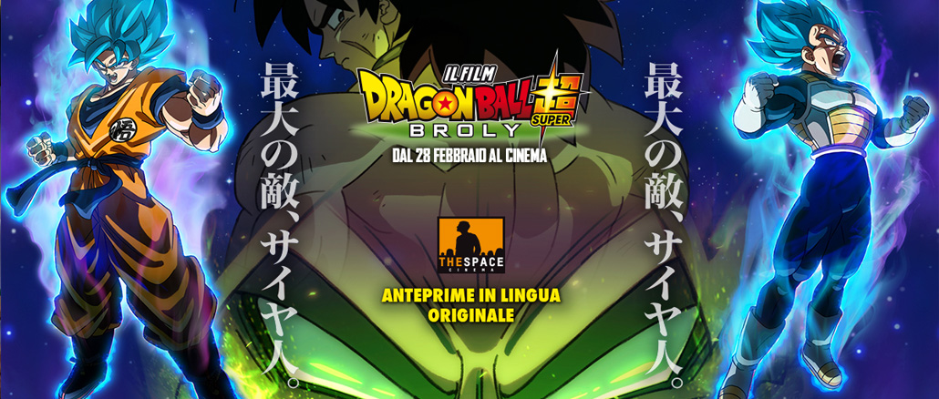 Dragon Ball Super: Broly arriva al cinema in anteprima